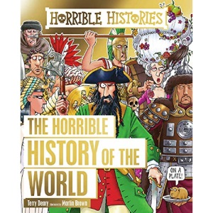 Horrible History of the World (Horrible Histories)