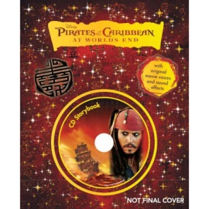 Disney Pirates of the Caribbean: At Worlds End Storybook (Book & CD)