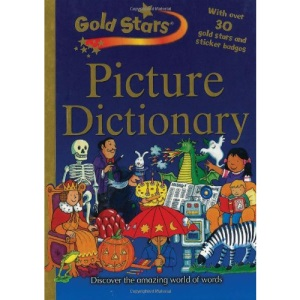 Gold Stars: Children's Picture Dictionary (Gold Stars S.)