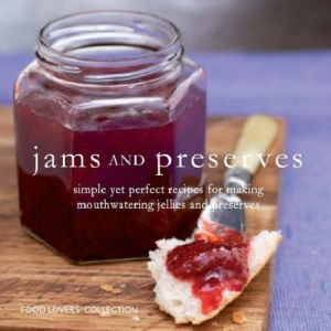 Jams and Preserves (Gourmet Collection)