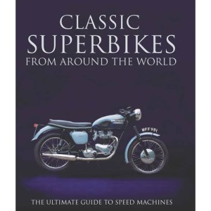 Classic Super Bikes from Around World