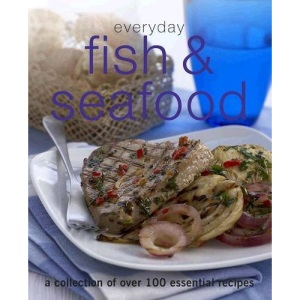 Everyday Fish and Seafood (Everyday Cookery)