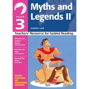 Year 3 Myths and Legends II: Teachers' Resource for Guided Reading (White Wolves: Myths and Legends)