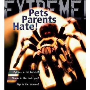 Extreme Science: Pets Parents Hate