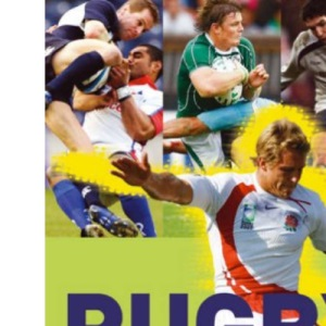 Rugby: A New Fan's Guide to the Game, the Teams and the Players