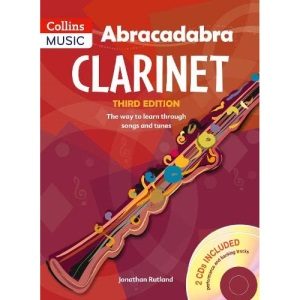 Abracadabra Woodwind,Abracadabra - Abracadabra Clarinet (Pupil's book + 2 CDs): The way to learn through songs and tunes