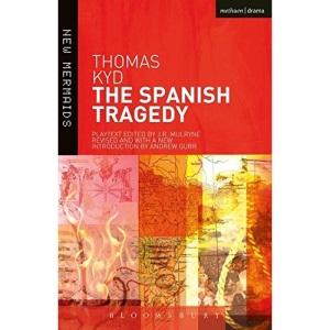 The Spanish Tragedy (New Mermaids)