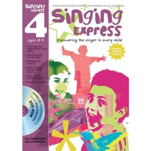 Singing Express 4: Complete Singing Scheme for Primary Class Teachers