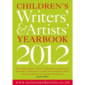 Children's Writers' & Artists' Yearbook 2012 (Writers' and Artists')
