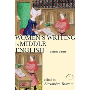 Women's Writing in Middle English: An Annotated Anthology (Longman Annotated Texts)