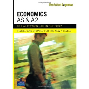 Revision Express AS and A2 Economics (Direct to learner Secondary)