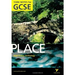AQA Anthology: Place A4 GCSE (York Notes)