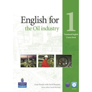 English for the Oil Industry Level 1 Coursebook and CD-ROM Pack (Vocational English)