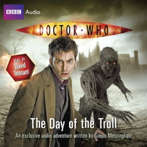 Doctor Who: The Day of the Troll: (Original Audio) (BBC Audio)