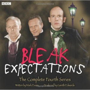 Bleak Expectations: The Complete Fourth Series (BBC Audio)
