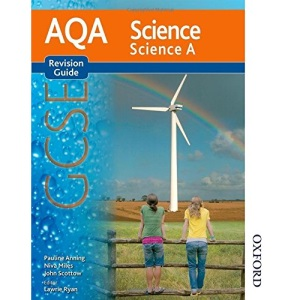 New AQA Science GCSE Science A Revision Guide