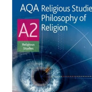 AQA Religious Studies A2: Philosophy of Religion: Student's Book
