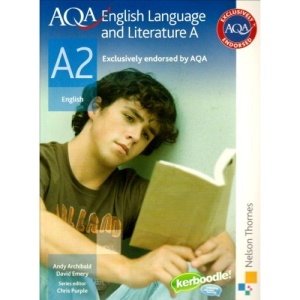AQA English Language and Literature A A2: Student Book