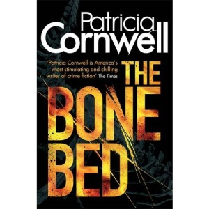 The Bone Bed (Scarpetta Novels)