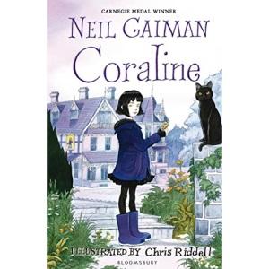 Coraline: Neil Gaiman & Chris Riddell
