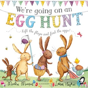 We're Going on an Egg Hunt: Board Book (The Bunny Adventures)