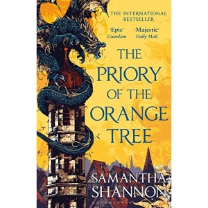 The Priory of the Orange Tree: THE NUMBER ONE BESTSELLER (Bloomsbury Publishing)