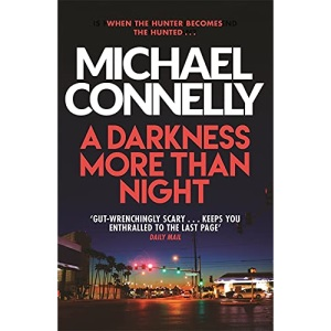 A Darkness More Than Night (Harry Bosch Series)