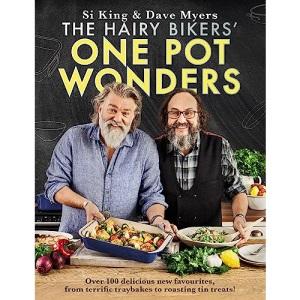 The Hairy Bikers' One Pot Wonders