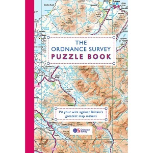 The Ordnance Survey Puzzle Book: Pit your wits against Britain's greatest map makers from your own home
