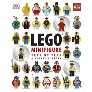 LEGO® Minifigure Year by Year A Visual History: With 3 Minifigures