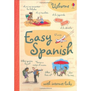 Easy Spanish (Usborne Easy Languages): with internet links