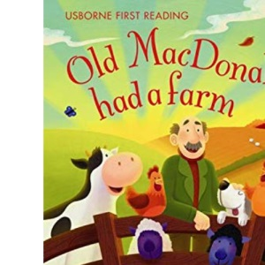Old MacDonald Had a Farm: First Reading - Level 1