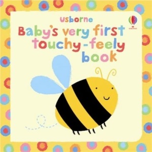 Baby's Very First Touchy-feely Book (Usborne Touchy Feely Books) (Baby's Very First Books)