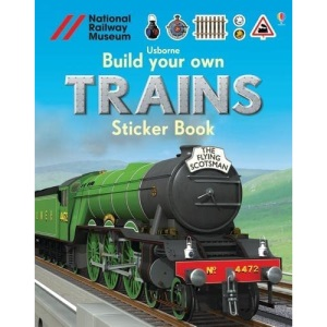Build Your Own Trains Sticker Book (Build Your Own Sticker Books): 1