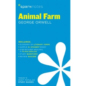 Animal Farm by George Orwell: 16 (SparkNotes Literature Guide)