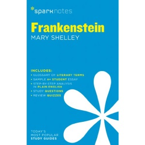 Frankenstein by Mary Shelley (SparkNotes Literature Guide)