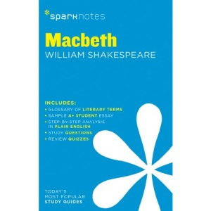 Macbeth by William Shakespeare (SparkNotes Literature Guide Series)