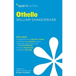 Othello by William Shakespeare: 54 (SparkNotes Literature Guide)