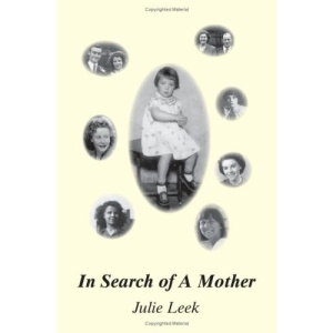 In Search of a Mother