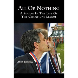 All or Nothing: A Season in the Life of the Champions League