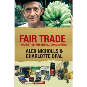 Fair Trade: Market-Driven Ethical Consumption