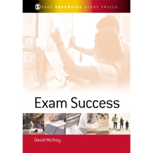 Exam Success (Sage Study Skills Series)