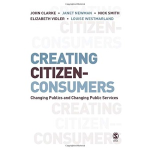 Creating Citizen-Consumers: Changing Publics and Changing Public Services