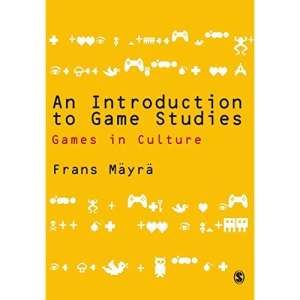 Introduction to Game Studies: Games and Culture