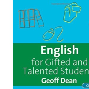 English for Gifted and Talented Students: 11-18 Years (Book & CD Rom)