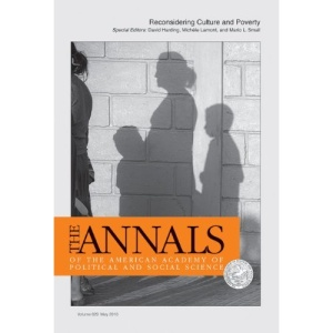 Reconsidering Culture and Poverty (Annals of the American Academy of Political and Social Scien)