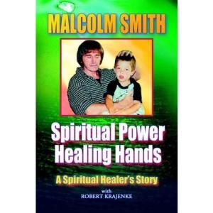 Spiritual Power, Healing Hands