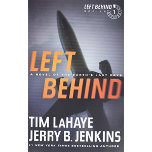 Left Behind: A Novel of the Earth's Last Days: 1 (Left Behind (Paperback))