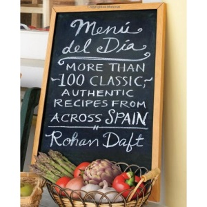 Menu del Dia: More Than 100 Classic, Authentic Recipes from Across Spain