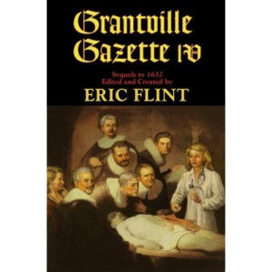 Grantville Gazette IV (Ring of Fire)